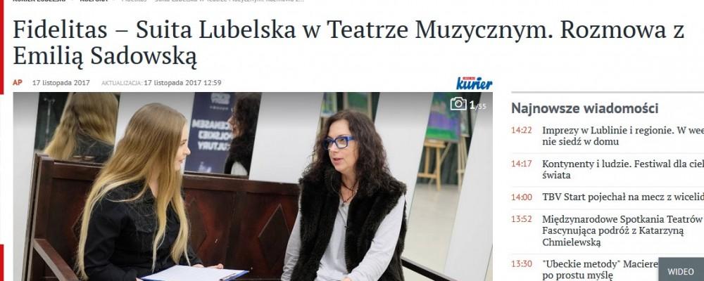 Fidelitas – Suita Lubelska w Teatrze Muzycznym. Rozmowa z Emilią Sadowską