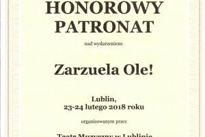Honorowy Patronat Marszałka Województwa Lubelskiego nad wydarzeniem Zarzuela Ole!