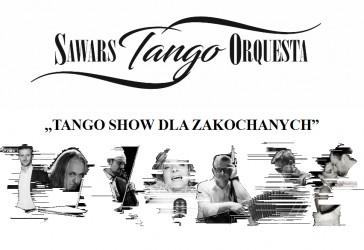 """""""TANGO SHOW DLA ZAKOCHANYCH"""" - Tanga Polskie i Światowe"""