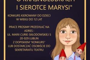 """Konkurs! """"Stwórz plakat do spektaklu: O KRASNOLUDKACH I SIEROTCE MARYSI"""""""