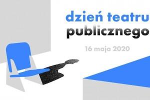 Dzień Teatru Publicznego 2020 | Teatr Muzyczny w Lublinie