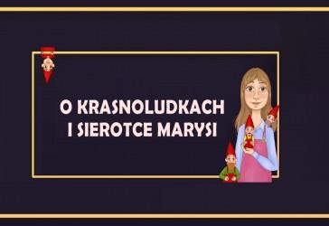 O krasnoludkach i sierotce Marysi - PREMIERA